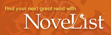 Find your next great read with Novelist